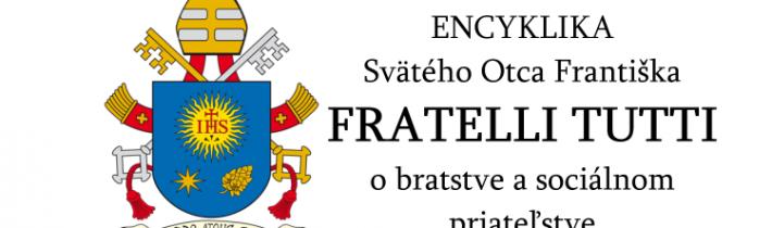 Encyklika Fratelli Tutti (video)